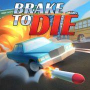 Brake To Die 0.85.2